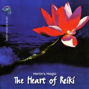 Merlin's Magic - The Heart Of Reiki (2000)