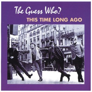 The Guess Who - This Time Long Ago [2 CD] (2001)