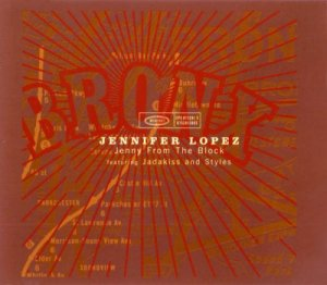 Jennifer Lopez Featuring Jadakiss And Styles - Jenny From The Block (2002)