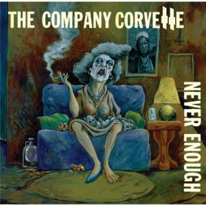 The Company Corvette - Never Enough (2016)