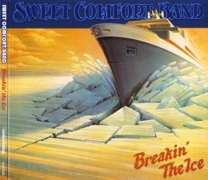 Sweet Comfort Band - Breakin' The Ice (1978) [Reissue 2009]
