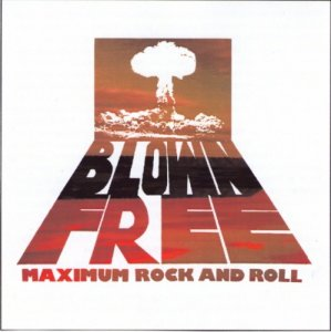 Blown Free - Maximum Rock 'n' Roll (1978)