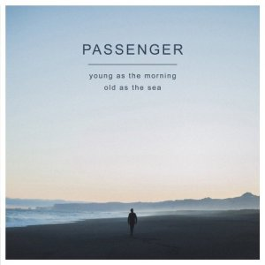 Passenger - Young As The Morning Old As The Sea [Deluxe Edition] (2016) [HDtracks]