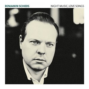 Benjamin Schoos - Night Music, Love Songs (2016)