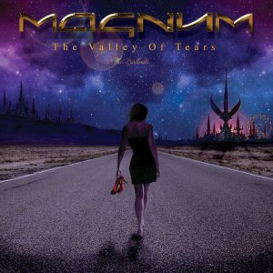 Magnum - The Valley Of Tears: The Ballads (2017)