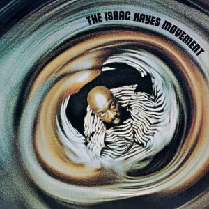 Isaac Hayes - The Isaac Hayes Movement [1970] (2016) [HDtracks]