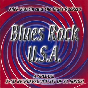 Mick Martin & The Blues Rockers - Blues Rock, USA (2001)