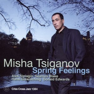 Misha Tsiganov - Spring Feelings (2016)