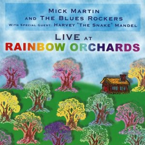 Mick Martin & The Blues Rockers - Live at the Rainbow Orchards (2000)