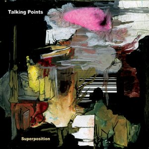 Talking Points - Superposition (2016)
