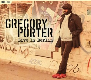 Gregory Porter - Live In Berlin (2CD) (2016)