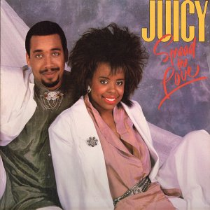 Juicy - Spread The Love [1987] [Expanded & Remastered] (2012)