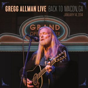 Gregg Allman - Gregg Allman Live: Back To Macon, GA (2015) [HDtracks]
