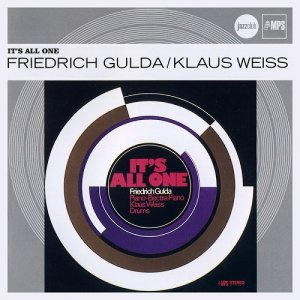 Friedrich Gulda & Klaus Weiss - It's All One (1970) [2009]