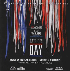 Trent Reznor & Atticus Ross – Patriots Day [For Your Golden Globe Consideration] (2016)