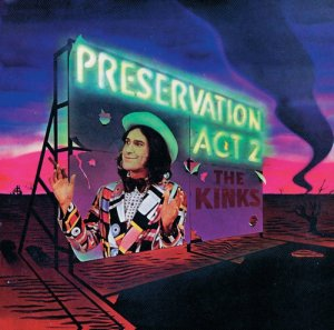 The Kinks - Preservation Act 2 [1974] (2014) [HDtracks]