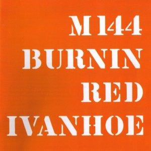 Burnin Red Ivanhoe - M 144 [2 CD] (1969)