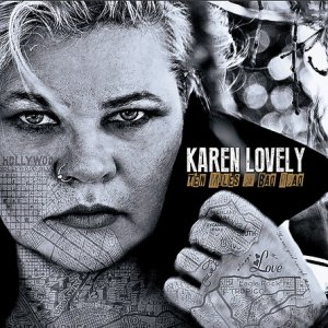 Karen Lovely - Ten Miles of Bad Road (2015)
