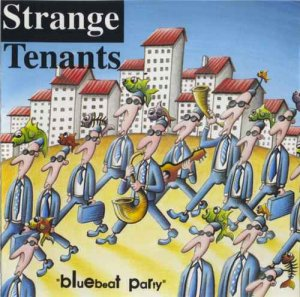 Strange Tenants - Blue Beat Party (1993)