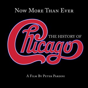 Chicago - Now More Than Ever: The History Of Chicago (Remastered) (2016)
