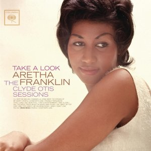Aretha Franklin - Take A Look: The Clyde Otis Sessions (1964) [2011] [HDTracks]