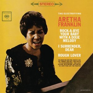 Aretha Franklin - The Electrifying Aretha Franklin [Deluxe] (1962) [2014] [HDTracks]
