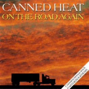Canned Heat - On The Road Again (1989)