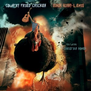 Simon Kinny-Lewis - Country Fried Chicken (2014)