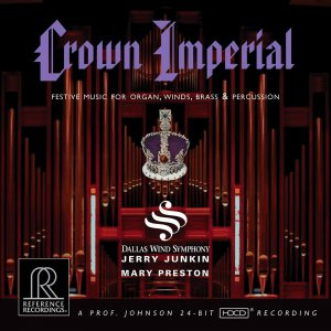 Jerry Junkin & Dallas Wind Symphony - Crown Imperial: Festive Music for Organ, Winds, Brass & Percussion (2007) [HDTracks]