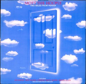 Mott The Hoople - Two Miles From Heaven (1980)