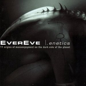 EverEve - .Enetics (Limited Edition) (2003)