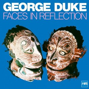 George Duke - Faces in Reflection (1974) [2015] DSF + HDTracks