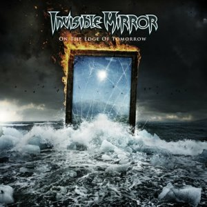 Invisible Mirror - On the Edge of Tomorrow (2017)