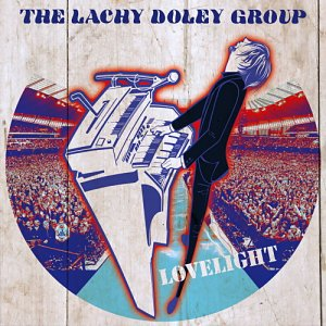 The Lachy Doley Group - Lovelight (2017)