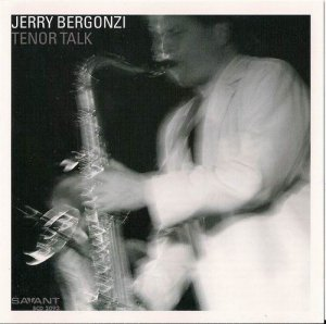 Jerry Bergonzi - Tenor Talk (2008)