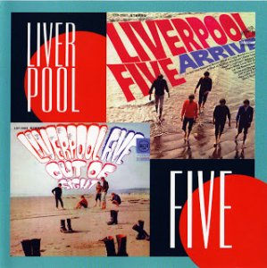 Liverpool Five – Arrive / Out Of Sight (1964 / 1967)