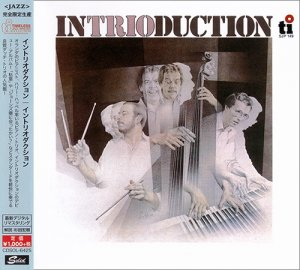 Intrioduction (Harry Happel, Daan Gaillard, Fred Krens) - Intrioduction (Japan Remaster 2016)
