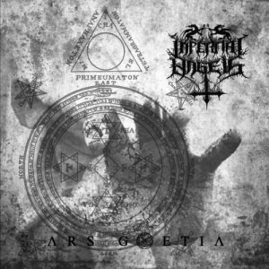 Infernal Angels - Ars Goetia (2017)