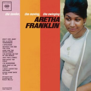 Aretha Franklin - The Tender, The Moving, The Swinging Aretha Franklin (1962) [2011] [HDtracks]
