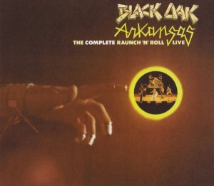 Black Oak Arkansas - The Complete Raunch 'n' Roll [2 CD] (1973)