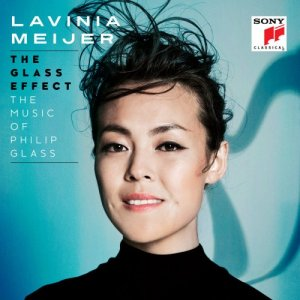 Lavinia Meijer - The Glass Effect (The Music Of Philip Glass & Others) (2016)