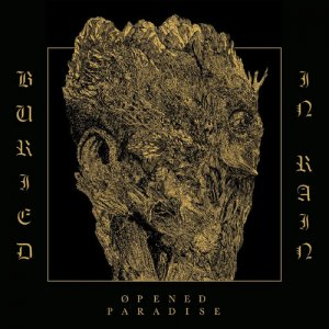 Opened Paradise - Buried In Rain (2016)