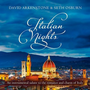 David Arkenstone & Seth Osburn - Italian Nights (2017)