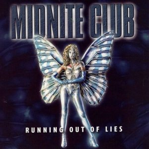Midnite Club - Running Out Of Lies (2003)