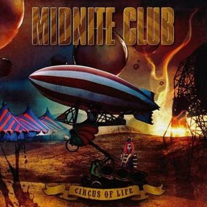 Midnite Club - Circus Of Life (2008)