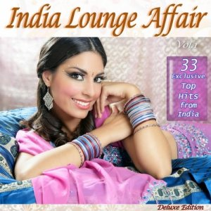 VA - India Lounge Affair: The Very Best of India Buddha Chillout Cafe Bar Lounge Hits (2012)
