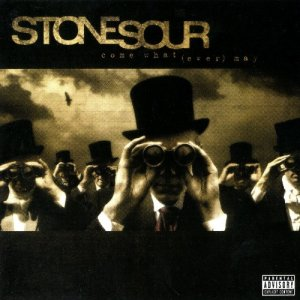 Stone Sour - Come What (ever) May [2006] [10th Anniversary Edition] (2016) [HDtracks]