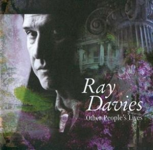 Ray Davies - Other People's Lives (2006)