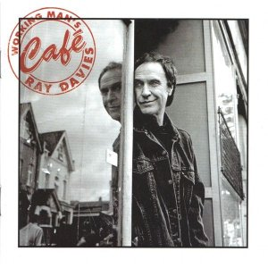 Ray Davies - Working Man's Cafe (2007)