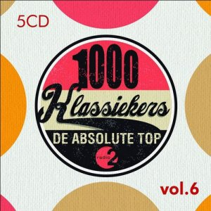 VA - 1000 Klassiekers - De Absolute Top Vol. 6 [5CD Box Set] (2014)